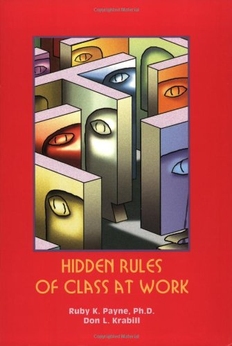 9781929229079: Hidden Rules of Class at Work