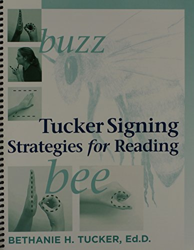 Tucker Signing Strategies for Reading: Aaha! Process