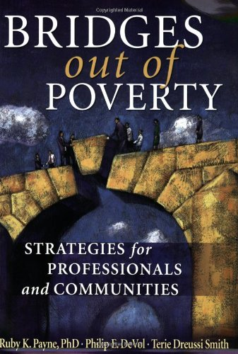 9781929229697: Bridges Out of Poverty: Strategies for Professionals and Communities