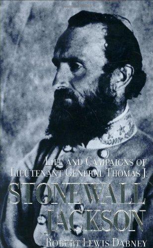 Life and Campaigns of Lieut.- Gen. Thomas: Dabney, D.D., Prof.