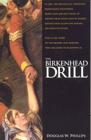 9781929241460: The Birkenhead Drill
