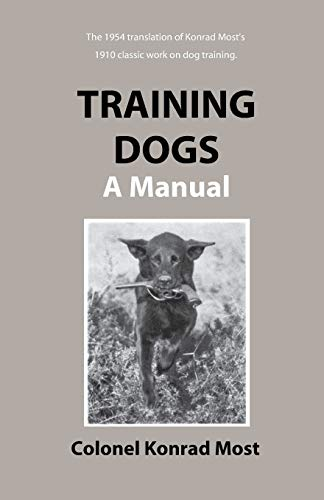 9781929242009: Training Dogs: A Manual