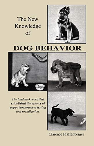 9781929242047: New Knowledge of Dog Behavior (Dogwise Classics)
