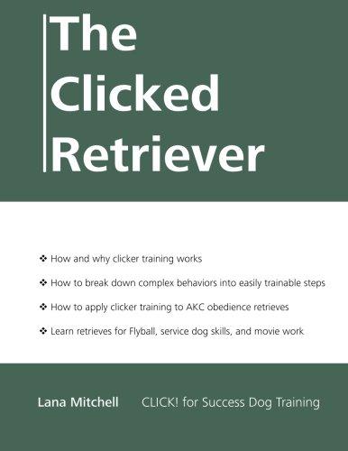 9781929242306: The Clicked Retriever