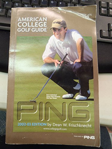 9781929259021: PING American College Golf Guide, 2002-2003