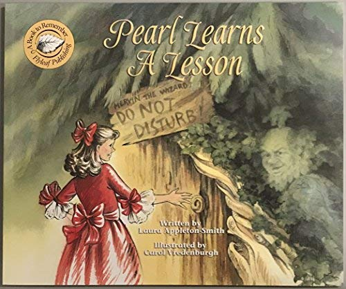 Pearl Learns a Lesson by Laura Appleton-Smith: Laura Appleton-Smith