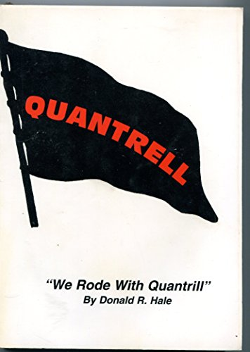 9781929264025: We Rode With Quantrill