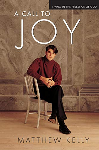 9781929266005: A Call to Joy: Living in the Presence of God