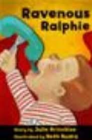 Ravenous Ralphie (9781929267026) by Julie Brinckloe