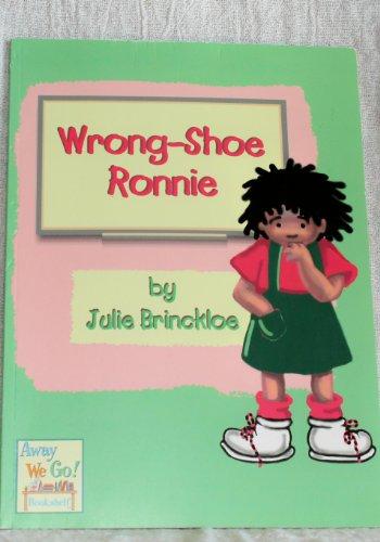 Wrong-Shoe Ronnie (9781929267033) by Julie Brinckloe