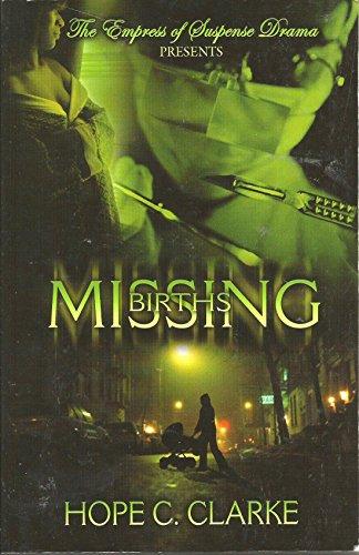 Missing Births: Hope C. Clarke