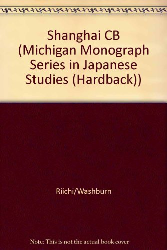 9781929280001: Shanghai (Michigan Monograph Series in Japanese Studies (Hardback))