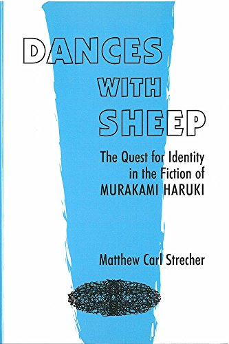 Dances With Sheep: The Quest for Identity in the Fiction of Murakami Haruki (Hardcover): Matthew ...