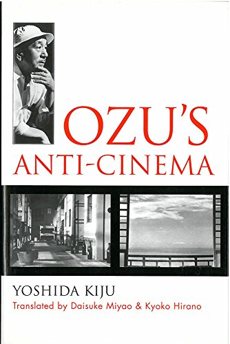 9781929280261: Ozu's Anti-Cinema (Michigan Monograph Series in Japanese Studies)