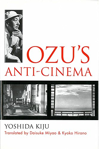 9781929280278: Ozu's Anti-Cinema (Michigan Monograph Series in Japanese Studies)