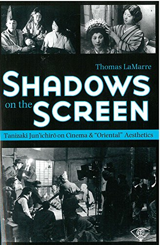 9781929280339: Shadows on the Screen: Tanizaki Jun'ichiro on Cinema and