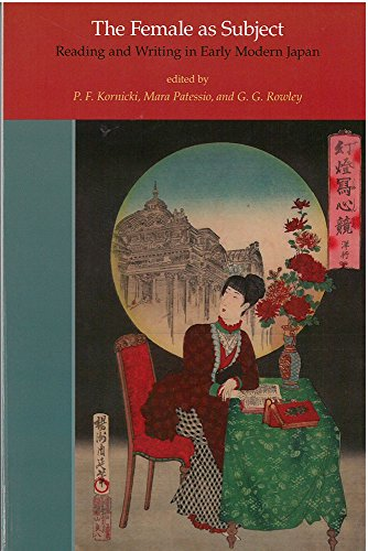 9781929280650: The Female as Subject: Reading and Writing in Early Modern Japan (Michigan Monograph Series in Japanese Studies)