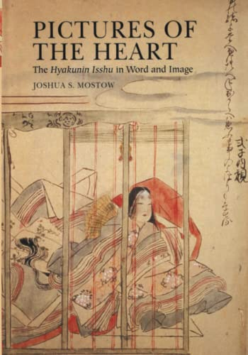 9781929280858: Pictures of the Heart: The Hyakunin Isshu in Word and Image (Michigan Classics in Japanese Studies)