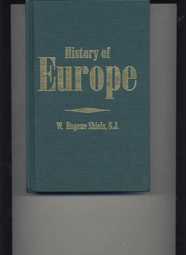 History of Europe: Shiels, W. Eugene