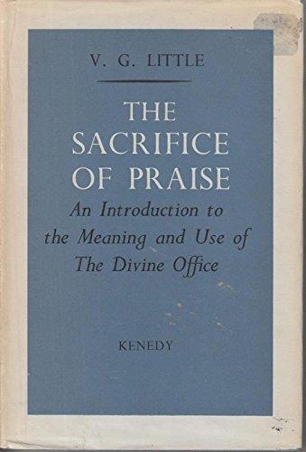 Sacrifice of Praise: Little, Vilma G.