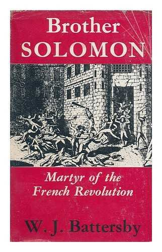 9781929291540: Brother Solomon: Martyr of the French Revolution