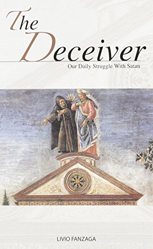 9781929291632: The Deceiver: Our Daily Struggle with Satan