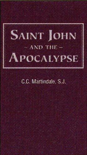 Saint John and the Apocalypse: Martindale, C. C. S. J.