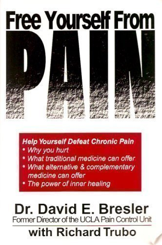 9781929295005: Free Yourself From Pain