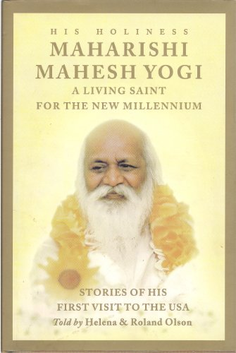 9781929297023: His Holiness Maharishi Mahesh Yogi: A Living Saint for the New Millenium: Stories of His First Visit to the USA