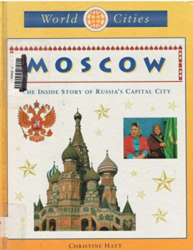 9781929298259: Moscow (World Cities)