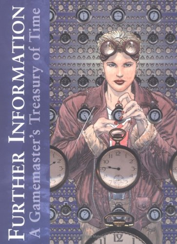 9781929312016: Further Information : A Gamemaster's Treasury of Time