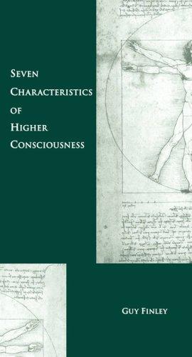 Seven Characteristics of Higher Consciousness
