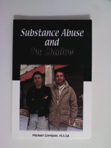 9781929342112: Substance Abuse and The Shadow