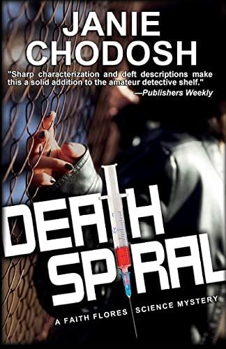 Death Spiral: Chodosh, Janie