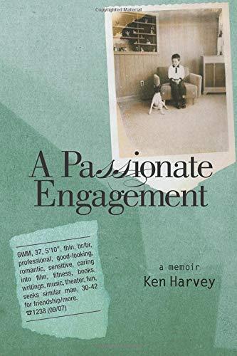 9781929355686: A Passionate Engagement: A Memoir