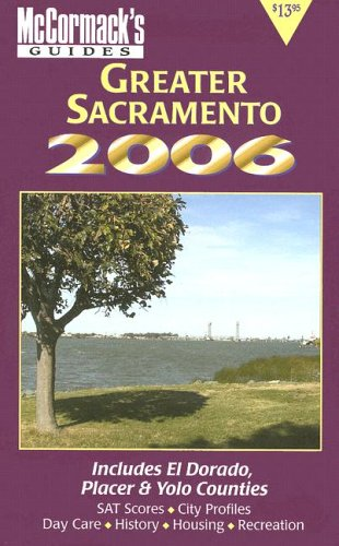 Sacramento & Central Valley 2006 (Mccormack's Guides. Sacramento & Central Valley): ...