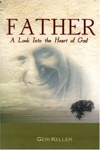 9781929371426: Father: A Look Into The Heart Of God