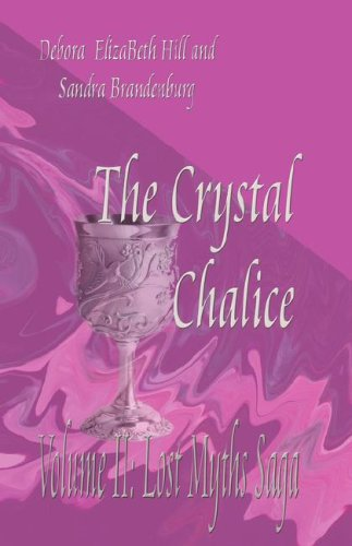 9781929374441: The Crystal Chalice