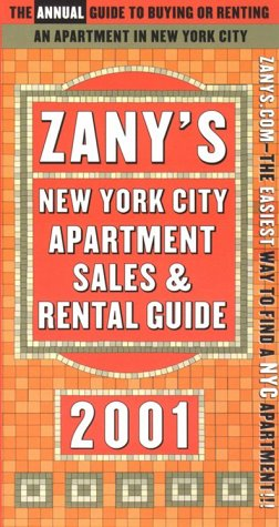 Zany's New York City Apartment Guide 2001: On Your Own Publication