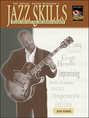 9781929395101: Jazz Skills: Filling the Gaps for the Serious Guitarist (The National Guitar Workshop's)