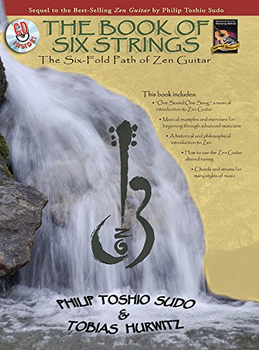 9781929395491: The Book of Six Strings: The Six-fold Path of Zen Guitar (National Guitar Workshop)