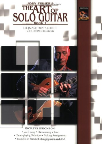 The Art of Solo Guitar 1: Fisher, Jody