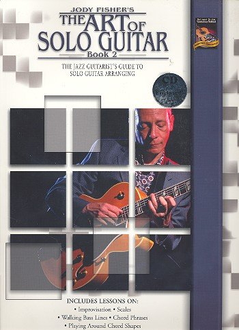 The Art of Solo Guitar Book 2 (Book and CD): Jody Fisher