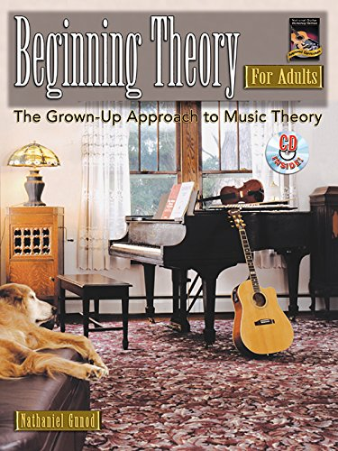 9781929395620: Beginning Theory for Adults : The Grown-Up Approach to Music Theory (Book & CD)