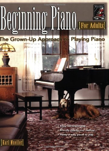 9781929395637: Beginning Piano for Adults: The Grown-Up Approach to Playing Piano (For Adults (Workshop Arts))