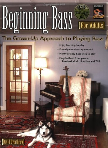 9781929395682: Beginning Bass for Adults: The Grown-Up Approach to Playing Bass (Book & CD)
