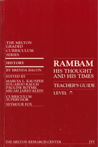 Rambam: His Thought And His Time (Student Sourcebook): Bacon, Brenda