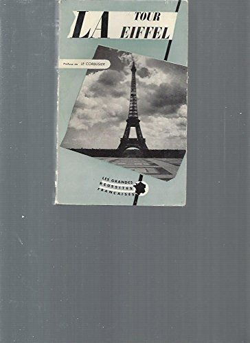 La Tour Eiffel: Le Corbusier Charles Cordat