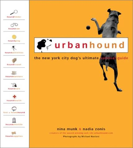 9781929439188: UrbanHound: The New York City Dog's Ultimate Survival Guide
