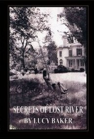 9781929440016: Secrets of Lost River